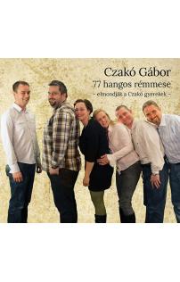 Czakó Gábor: 77 hangos rémmese hangoskönyv (audio CD)