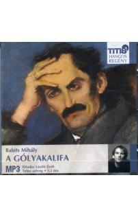 Babits Mihály: A gólyakalifa hangoskönyv (MP3 CD)
