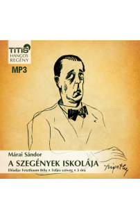 Márai Sándor: A szegények iskolája hangoskönyv (MP3 CD)