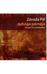 Závada Pál: Jadviga párnája hangoskönyv (MP3 CD)