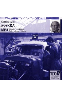 Kertész Ákos: Makra hangoskönyv (MP3 CD)