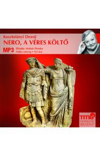 Kosztolányi Dezső: Nero, a véres költő hangoskönyv (MP3 CD)