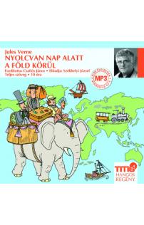 Jules Verne: Nyolcvan nap alatt a Föld körül hangoskönyv (MP3 CD)