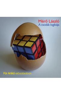 Mérő László: A csodák logikája hangoskönyv (audio CD)