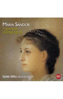 Márai Sándor: A gyertyák csonkig égnek hangoskönyv (MP3 CD)