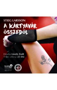 Stieg Larsson: A kártyavár összedől hangoskönyv (MP3 CD)
