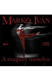 Markó Iván: A magány mosolya hangoskönyv (MP3 CD)