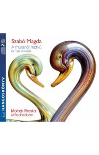 Szabó Magda: A muranói hattyú és más novellák hangoskönyv (audio CD)