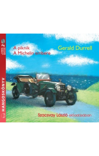 Gerald Durrell: A piknik – A Michelin embere hangoskönyv (audio CD)