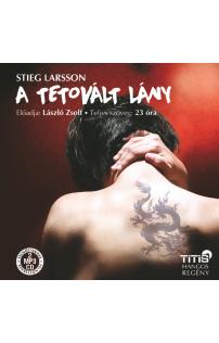 Stieg Larsson: A tetovált lány hangoskönyv (MP3 CD)