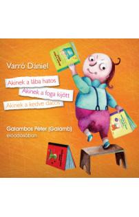 Varró Dániel: Akinek a lába hatos hangoskönyv (audio CD)