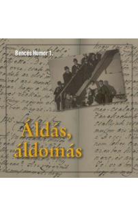 Áldás, áldomás hangoskönyv (audio CD)