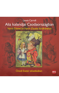 Lewis Carroll: Aliz kalandjai Csodaországban hangoskönyv (MP3 CD)