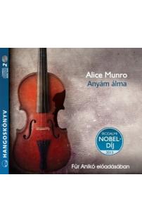 Alice Munro: Anyám álma hangoskönyv (audio CD)