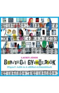 Lackfi János: Belvárosi gyümölcsök hangoskönyv (audio CD)