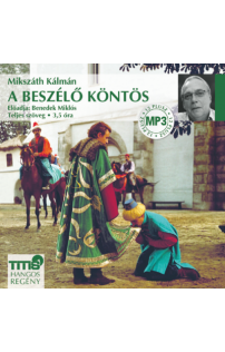 Mikszáth Kálmán: A beszélő köntös hangoskönyv (MP3 CD)