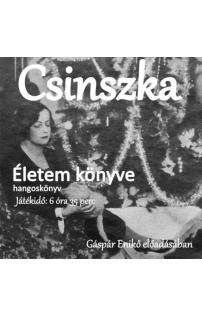 Csinszka: Életem könyve hangoskönyv letölthető