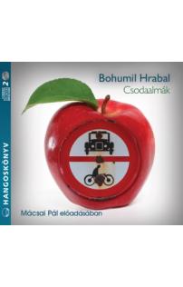 Bohumil Hrabal: Csodaalmák hangoskönyv (audio CD)