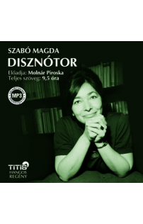 Szabó Magda: Disznótor hangoskönyv (MP3 CD)