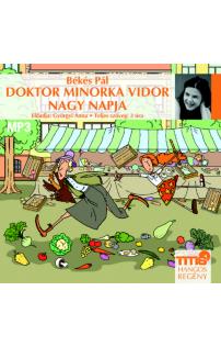 Békés Pál: Doktor Minorka Vidor nagy napja hangoskönyv (MP3 CD)