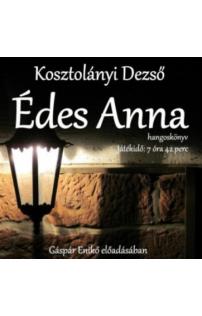 Kosztolányi Dezső: Édes Anna hangoskönyv letölthető