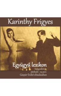 Karinthy Frigyes: Együgyű lexikon hangoskönyv letölthető