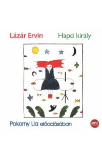 Lázár Ervin: Hapci király hangoskönyv (MP3 CD)