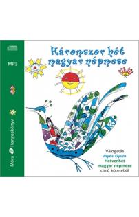Illyés Gyula: Háromszor hét magyar népmese hangoskönyv (audio CD)