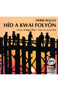 Pierre Boulle: Híd a Kwai folyón hangoskönyv (MP3 CD)