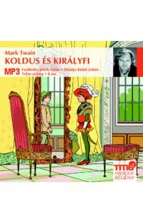 Mark Twain: Koldus és királyfi hangoskönyv (letölthető)