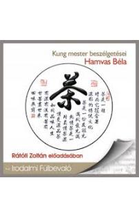 Hamvas Béla: Kung mester beszélgetései hangoskönyv (audio CD)