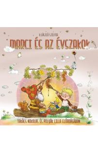 K. László Szilvia: Marci és az évszakok hangoskönyv (audio CD)