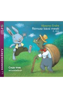 Vázsonyi Endre: Rémusz bácsi meséi 2. rész hangoskönyv (audio CD)