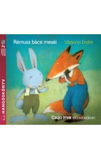 Vázsonyi Endre: Rémusz bácsi meséi hangoskönyv (audio CD)