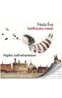 Fésüs Éva: Szélfiúcska meséi hangoskönyv (audio CD)