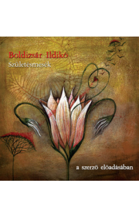 Boldizsár Ildikó: Születésmesék (audio CD)