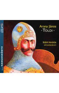 Arany János: Toldi hangoskönyv (audio CD)