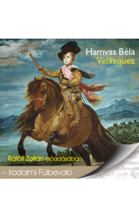 Hamvas Béla: Velázquez hangoskönyv (audio CD)