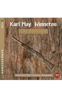 Karl May: Old Shatterhand (Winnetou 1) hangoskönyv (MP3 CD)