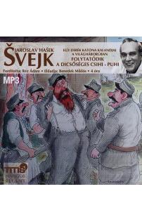 Jaroslav Hasek: Folytatódik a dicsőséges csihi-puhi hangoskönyv (MP3 CD)