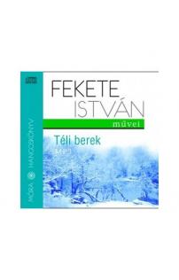 Fekete István: Téli berek  hangoskönyv (MP3 CD)