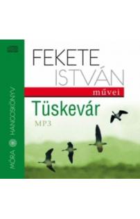 Fekete István: Tüskevár  hangoskönyv (MP3 CD)