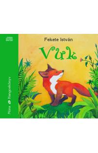 Fekete István: Vuk  hangoskönyv (audio CD)