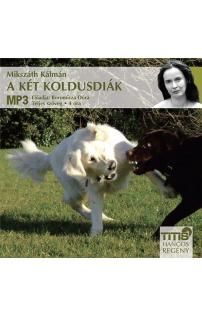 Mikszáth Kálmán: A két koldusdiák hangoskönyv (letölthető)