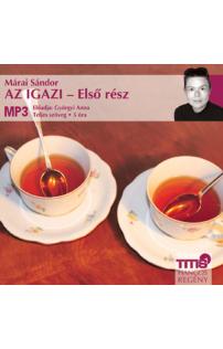 Márai Sándor: Az igazi - Első rész hangoskönyv (MP3 CD)