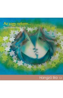 Az vagy nekem... - Szerelmes versek hangoskönyv (MP3 CD)
