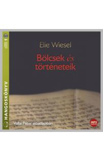 Elie Wiesel: Bölcsek és történeteik hangoskönyv (MP3 CD)