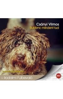 Csányi Vilmos: Bukfenc mindent tud hangoskönyv (MP3 CD)
