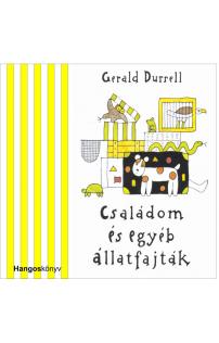 Gerald Durrell: Családom és egyéb állatfajták hangoskönyv (audio CD)