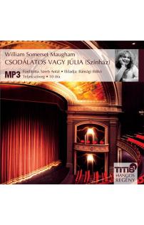 W. Somerset Maugham: Csodálatos vagy Júlia - Színház hangoskönyv (MP3 CD)